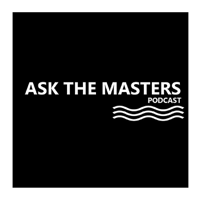 Ask The Masters Podcast podcast
