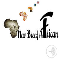 New Breed African podcast