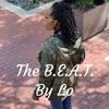 The B.E.A.T. By Lo