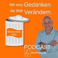 Mit sexy Gedanken die Welt verändern podcast