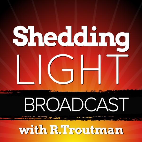 Shedding Light Broadcast