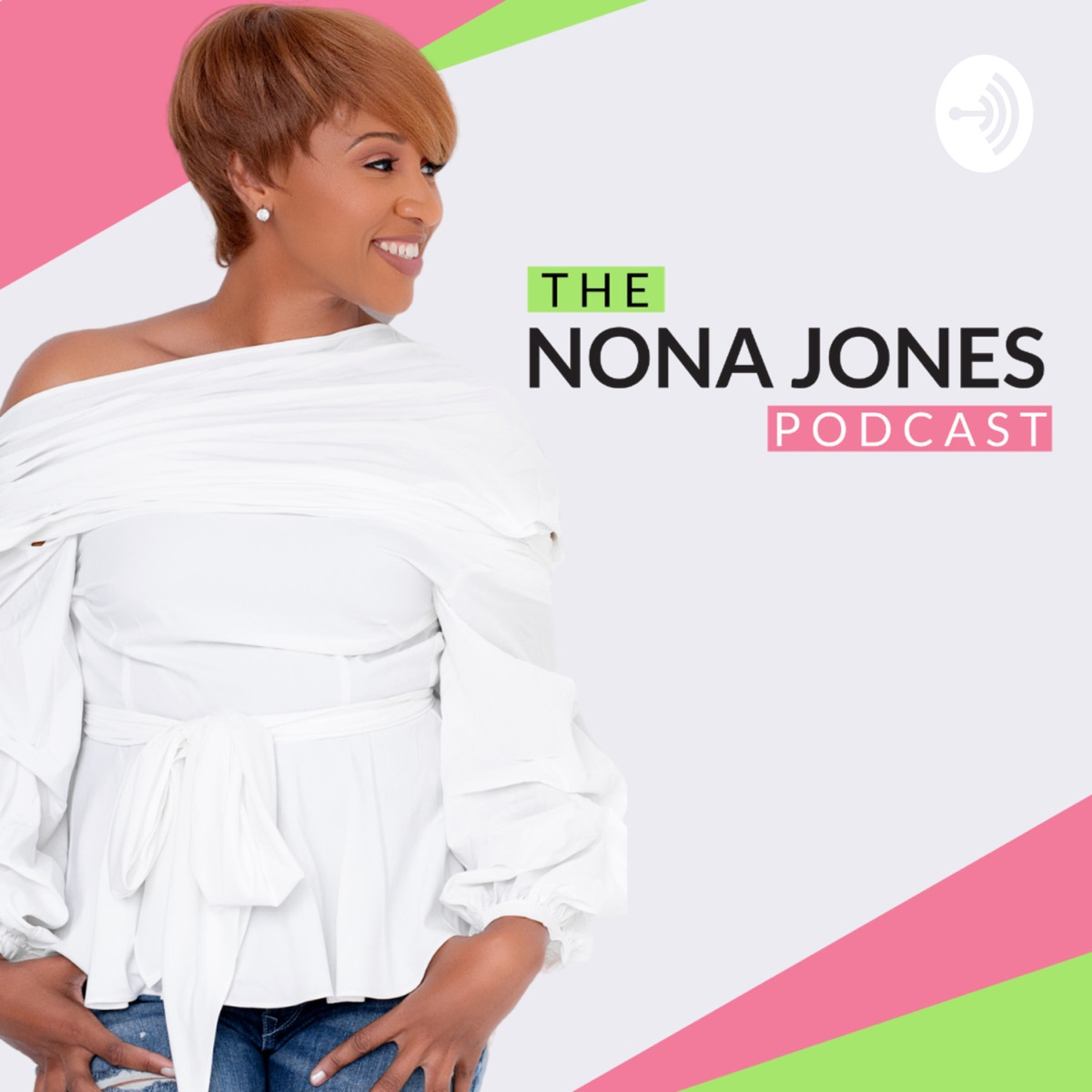 The Nona Jones Podcast – Podcast – Podtail