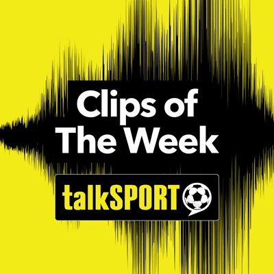 Clips of the Week:talkSPORT
