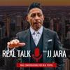 Real Talk with JJ Jara artwork