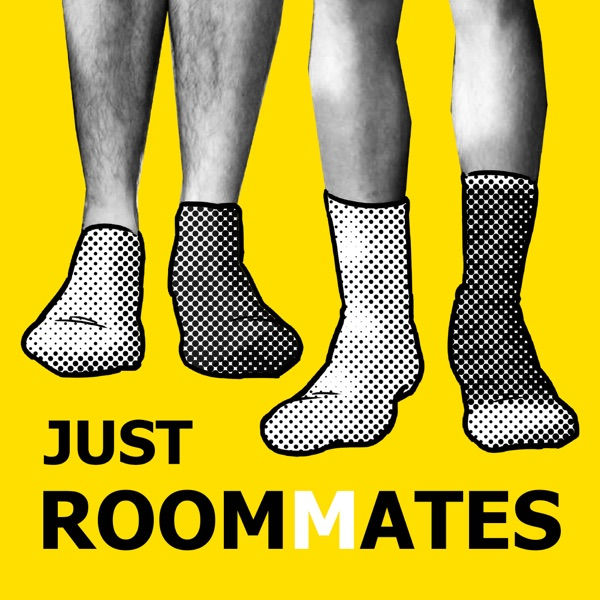 Just Roommates Podcast