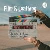 Film & Loathing artwork