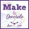 Make and Decorate with Stephanie Socha Design: Sew, quilt, decorate  artwork