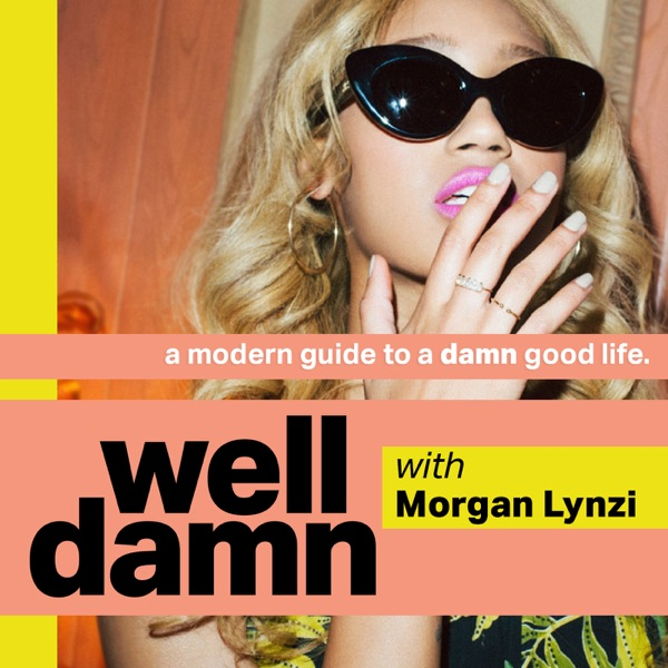 Well Damn - Podcast – Podtail