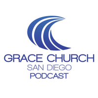 Grace Church San Diego podcast