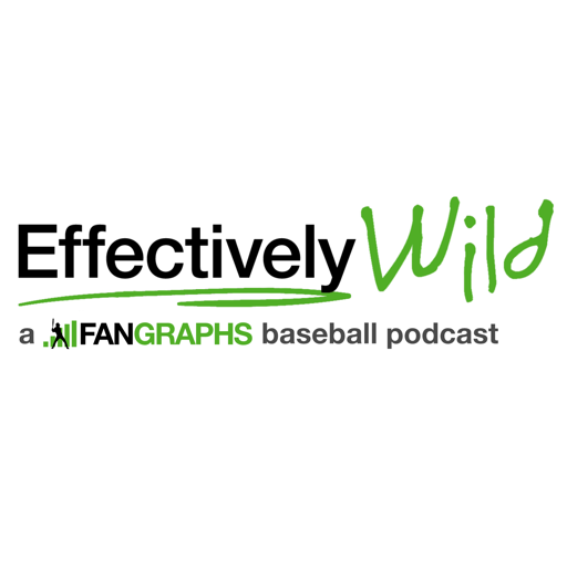 Cover image of Effectively Wild: A FanGraphs Baseball Podcast