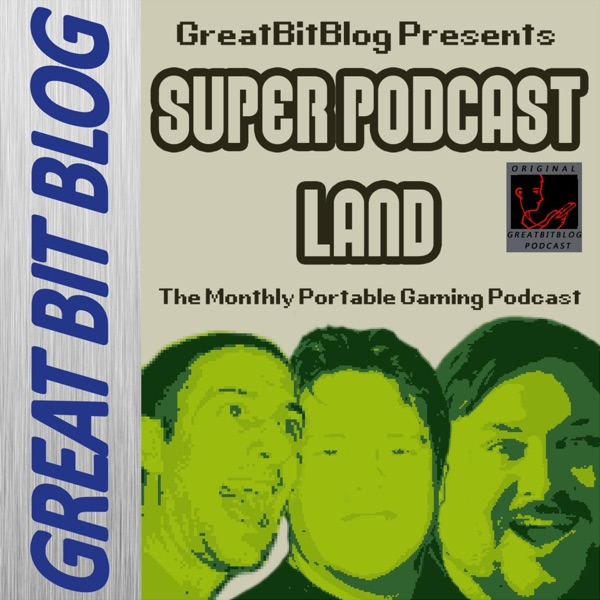 Super Podcast Land – GreatBitBlog