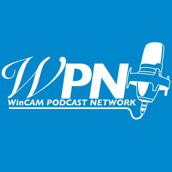 WinCAM Podcast Network