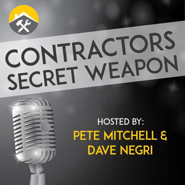 Contractors Secret Weapon Podcast