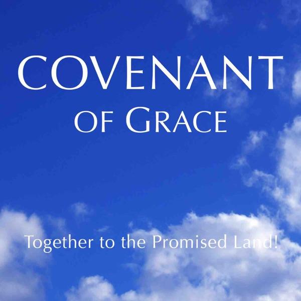 恵約宣教教会 - Covenant of Grace Church -
