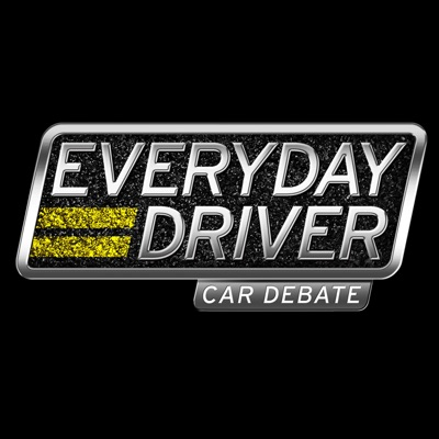 Everyday Driver Car Debate:Everyday Driver