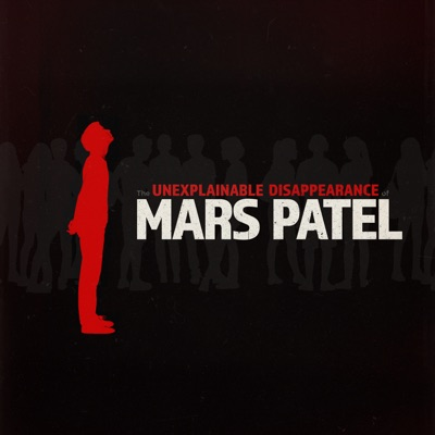 The Unexplainable Disappearance of Mars Patel:Gen-Z Media