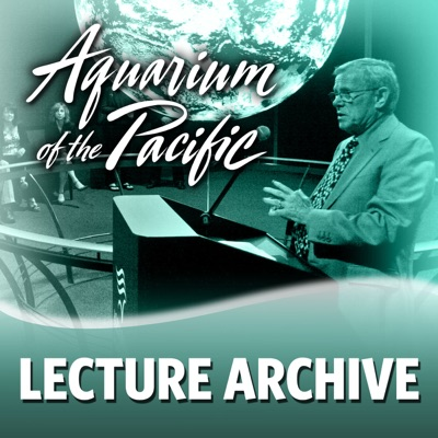 Lecture Archive 2012:aquarium of the pacific