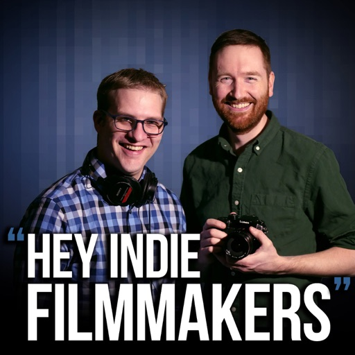 Cover image of Hey Indie Filmmakers - a DIY filmmaking podcast