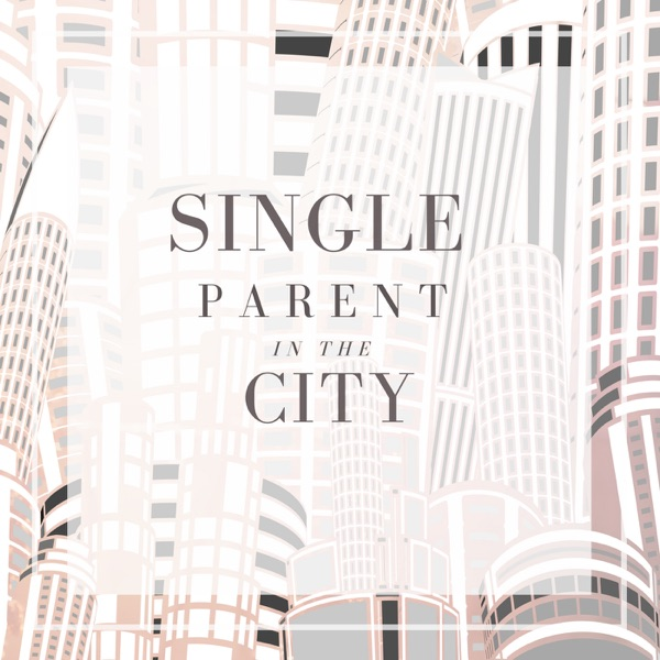 Single Parent in the City