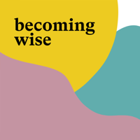 Podcast cover art for Becoming Wise