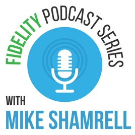 Fidelity Investments Podcast Series on Apple Podcasts