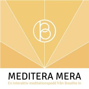 Meditera Mera - en interaktiv podd om meditation