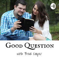 Good Question Bible Study podcast