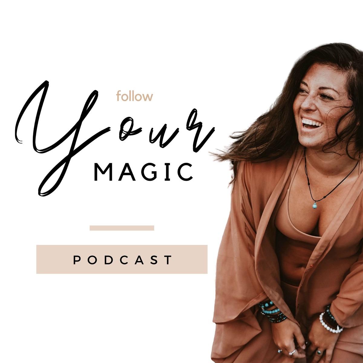 Follow Your Magic