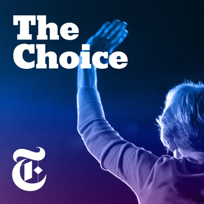 The Choice:The New York Times Opinion