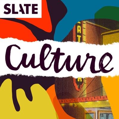 Slate Culture:Slate Podcasts