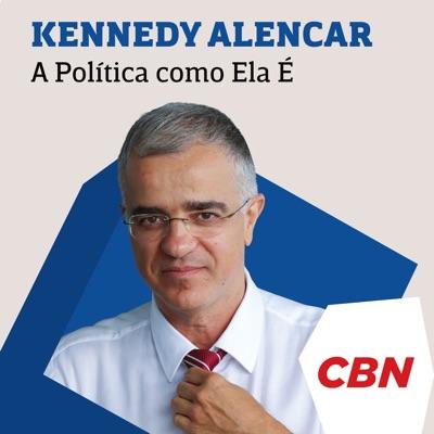 A Política Como Ela É - Kennedy Alencar:CBN