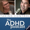 Taking Control: The ADHD Podcast artwork