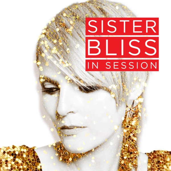 Sister Bliss In Session