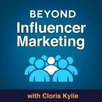 Beyond Influencer Marketing podcast