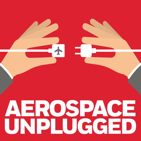 Aerospace Unplugged