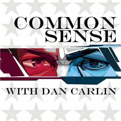 Common Sense with Dan Carlin:Dan Carlin