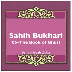 Sahih Bukhari The Book Of Ghusl