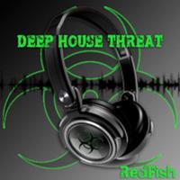 Deep House Threat podcast