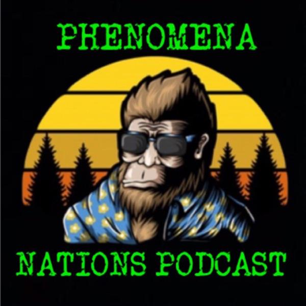 PHENOMENA NATIONS Podcast