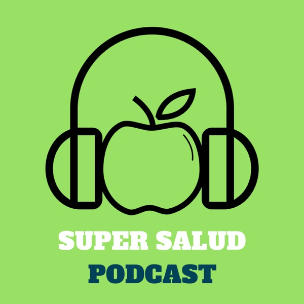 Super Salud Podcast