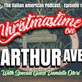 "IAP 120: ""Christmastime on Arthur Avenue"" Pasta and Passion with Danielle Oteri"