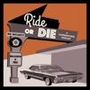 Ride or Die Podcast artwork