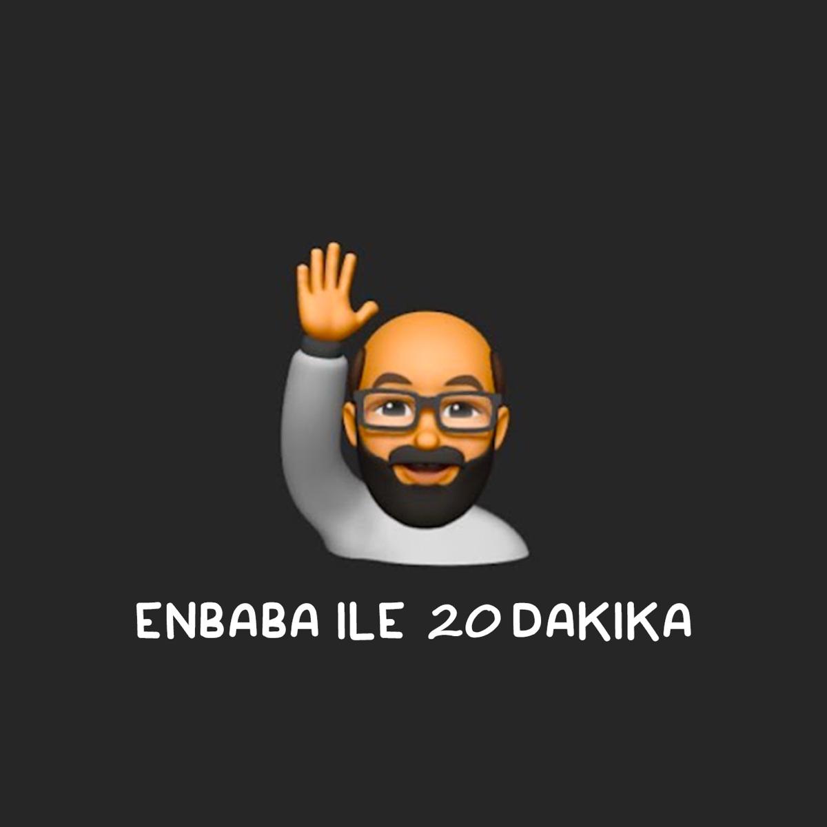 EnBaba ile 20 Dakika