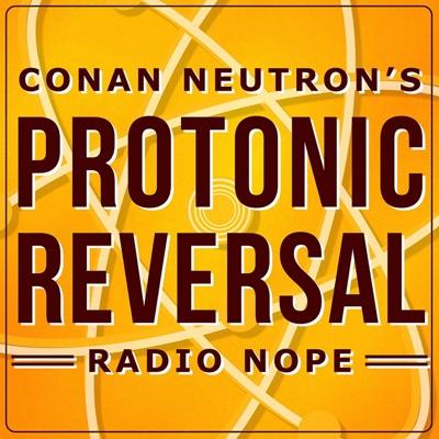 Conan Neutron's Protonic Reversal:Conan Neutron
