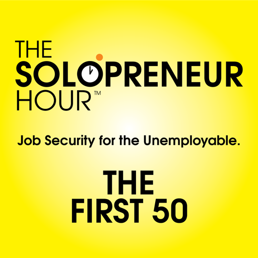 Cover image of The Solopreneur Hour Podcast - First 50 Episodes