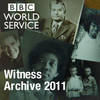 Witness History: Archive 2011 podcast