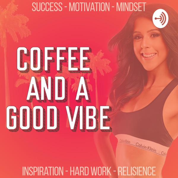 Coffee & A Good Vibe