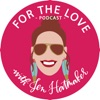 For The Love With Jen Hatmaker Podcast artwork