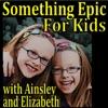 Something Epic for Kids Podcast