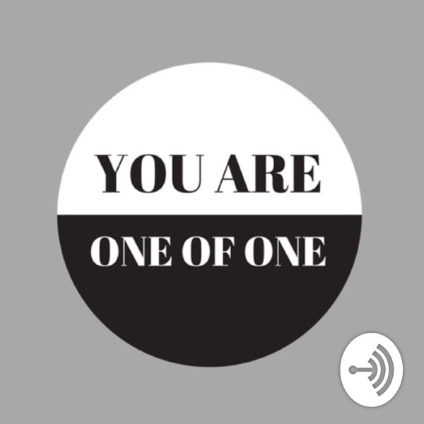 YOUareOneofOne